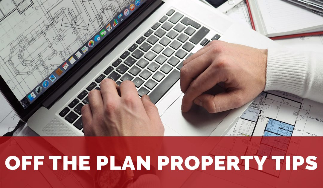 What is the real concern when buying off the plan?